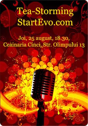 Tea Storming StartEvo – Joi 25 august, 18.30, Ceainaria Cinci