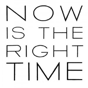 acum este timpul